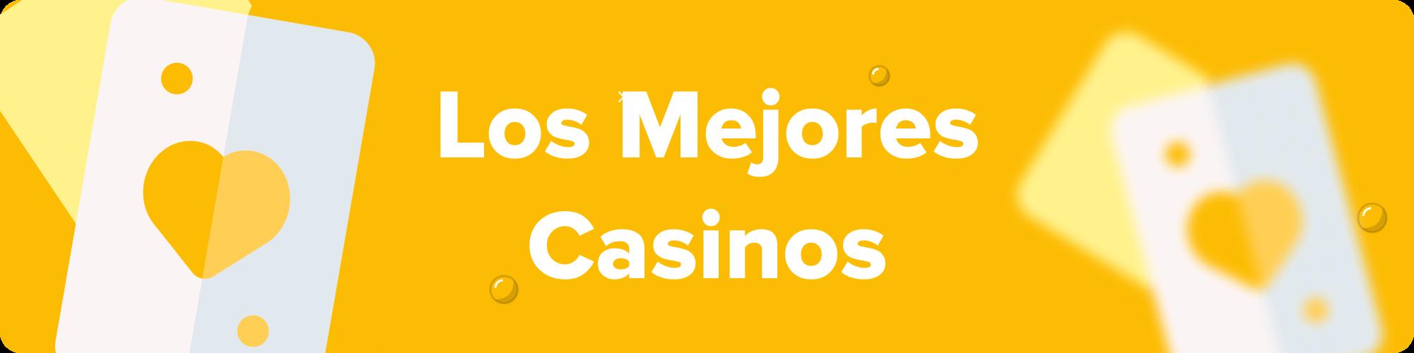 los mejores casinos