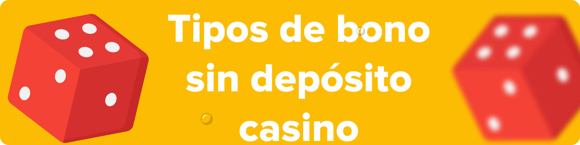 tipos de bonos sin deposito casino